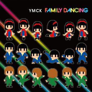 YMCK - ファミリーミュージック - Family Music